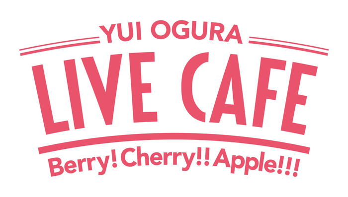 「小倉 唯 LIVE CAFE ~Berry! Cherry!! Apple!!!~」ロゴ