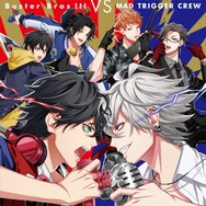 1stBattle CD「Buster Bros!!! VS MAD TRIGGER CREW」ジャケット写真(C)King Record Co., Ltd. All rights reserved