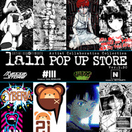 「serial experiments lain×Artist Collaboration Collection POP UP STORE Ver.1.30」